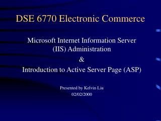 DSE 6770 Electronic Commerce