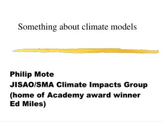 Something about climate models