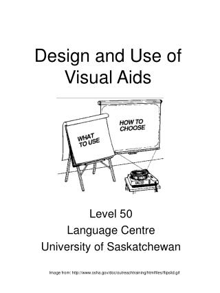 Design and Use of Visual Aids