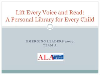 Lift Every Voice and Read: A Personal Library for Every Child