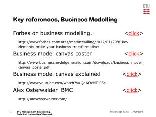 Key references, Business Modelling Forbes on business modelling. 		 < click >