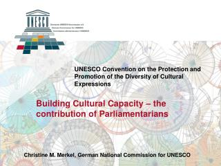 UNESCO Convention on the Protection and Promotion of the Diversity of Cultural Expressions