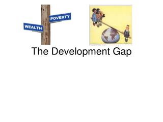 The Development Gap