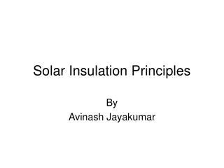Solar Insulation Principles
