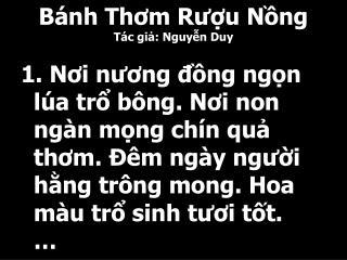 Bánh Thơm Rượu Nồng Tác giả: Nguyễn Duy