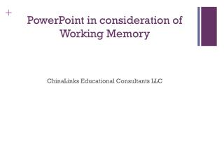 PowerPoint in consideration of Working Memory