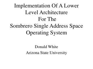 Donald White Arizona State University