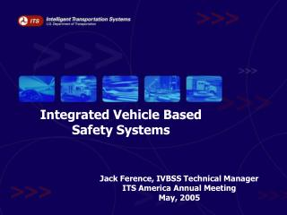 Integrated Vehicle Based  Safety Systems