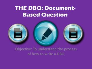 THE DBQ: Document-Based Question