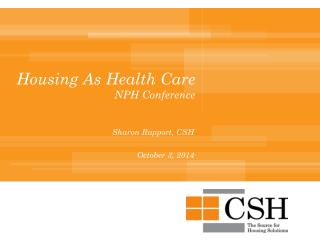 Housing As Health Care NPH Conference