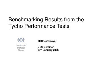 Benchmarking Results from the Tycho Performance Tests