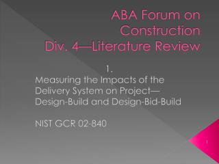 ABA Forum on Construction Div. 4—Literature Review