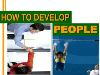 HOW TO DEVELOP