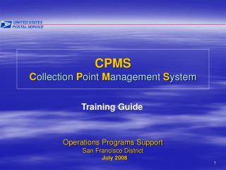 CPMS C ollection  P oint  M anagement  S ystem