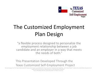The Customized Employment Plan Design