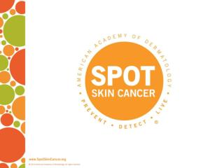 Q:  What are the  warning signs of skin  cancer?