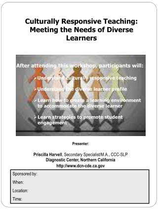 Culturally Responsive Teaching: Meeting the Needs of Diverse Learners