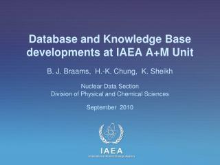 Database and Knowledge Base developments at IAEA  A+M Unit
