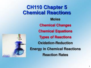 CH110 Chapter 5 Chemical Reactions