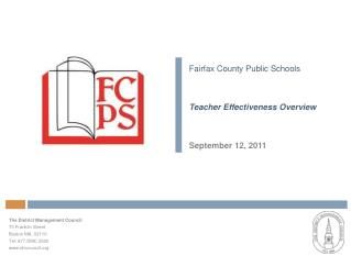 Fairfax County Public Schools Teacher Effectiveness Overview September 12, 2011