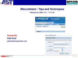 iRecruitment - Tips and Techniques February 22, 2008   9:20 – 10:00 AM