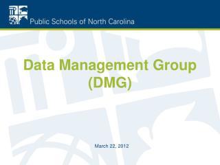 Data Management Group (DMG)