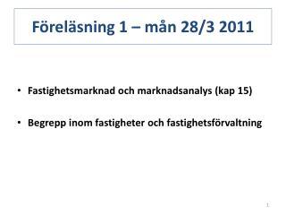 Föreläsning 1 – mån 28/3 2011