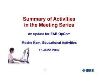 Summary of Activities  in the Meeting Series