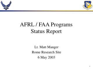 AFRL / FAA Programs  Status Report