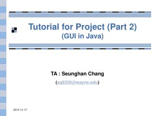 Tutorial for Project (Part 2) (GUI in Java)