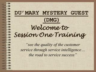 DU'MARY MYSTERY GUEST (DMG)