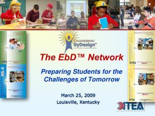 March 25, 2009 Louisville, Kentucky