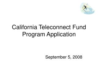 California Teleconnect Fund Program Application
