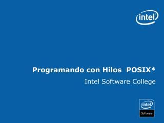 Programando con Hilos  POSIX*