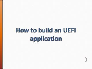 How to build an UEFI application