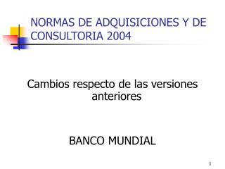 NORMAS DE ADQUISICIONES Y DE CONSULTORIA 2004