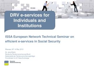 ISSA European Network Technical Seminar on efficient e-services in Social Security