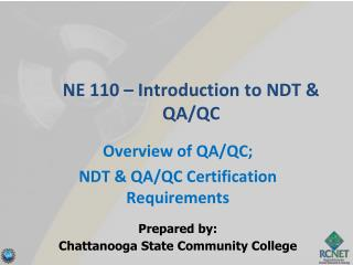 NE 110 � Introduction to NDT & QA/QC
