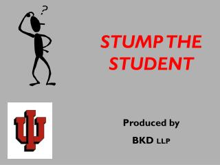 STUMP THE STUDENT