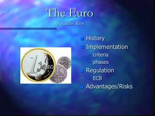The Euro by Carlos Rios