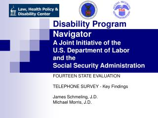 FOURTEEN STATE EVALUATION  TELEPHONE SURVEY - Key Findings James Schmeling, J.D.