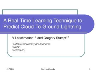 A Real-Time Learning Technique to Predict Cloud-To-Ground Lightning