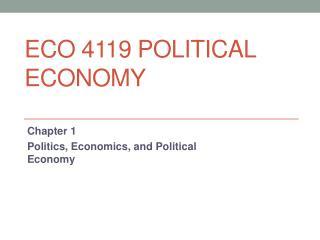 ECO 4119 POLITICAL ECONOMY