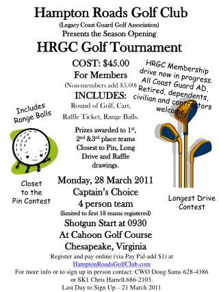 Hampton Roads Golf Club Legacy Coast Guard Golf Association Presents the Season Opening HRGC Golf Tournament