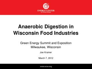 Anaerobic Digestion in Wisconsin Food Industries
