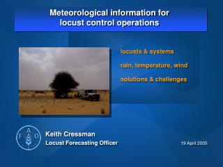 Meteorological information for locust control operations