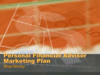Personal Financial Advisor Marketing Plan