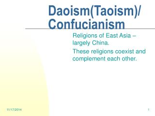 Daoism(Taoism)/ Confucianism