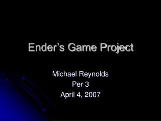 Ender's Game Project