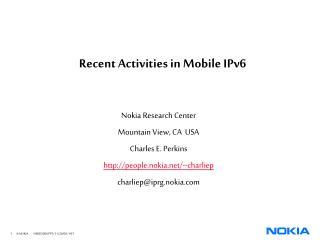 Recent Activities in Mobile IPv6